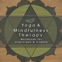 Yoga Amp Mindfulness Clinical Interventions And Demonstrations
