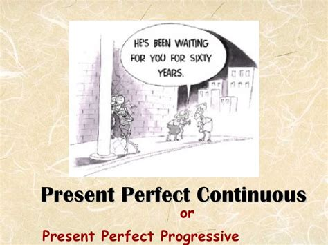 pattern present perfect continuous present perfect continuous part 1