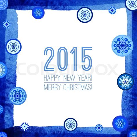 new year card border happy new year and merry 2015 greeting card