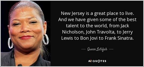 Ignorant Of The Day Travolta by Latifah Quote New Jersey Is A Great Place To Live
