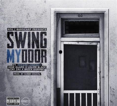 gucci mane swing my door album peewee longway quot swing my door quot ft jose guapo mpa