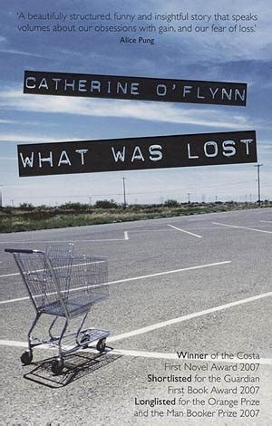 What Was Lost By Catherine Oflynn what was lost by catherine o flynn