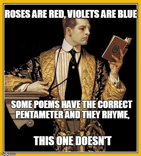 Poetry Meme - non conformist poet imgflip