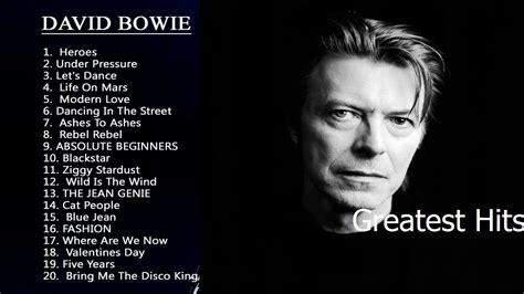 david bowie best greatest hits david bowie 2017 david bowie best songs