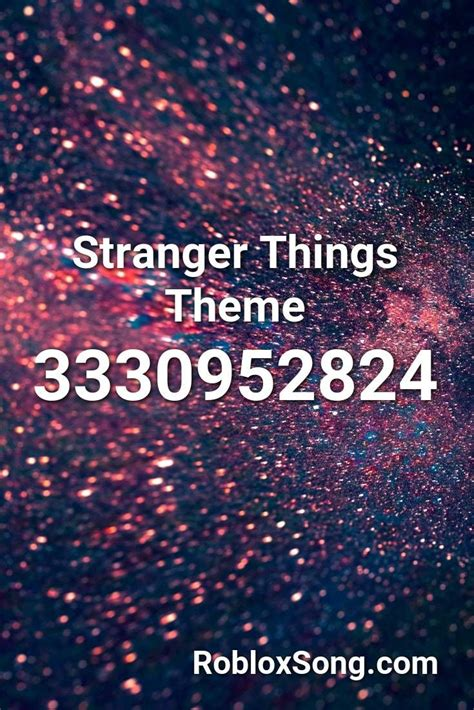 stranger  theme roblox id roblox  codes roblox stranger  theme stranger