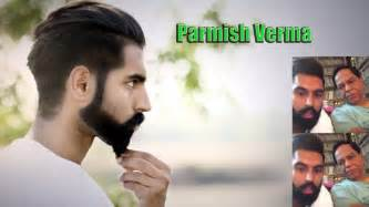 pamish verma images of haircut punjabi singer parmish verma new hairstyle top 10 best