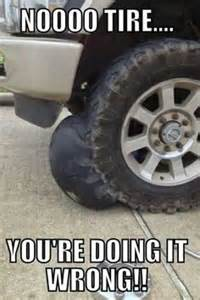 Car Tires Quotes 1000 Ideas About Mechanic Humor On Car Humor