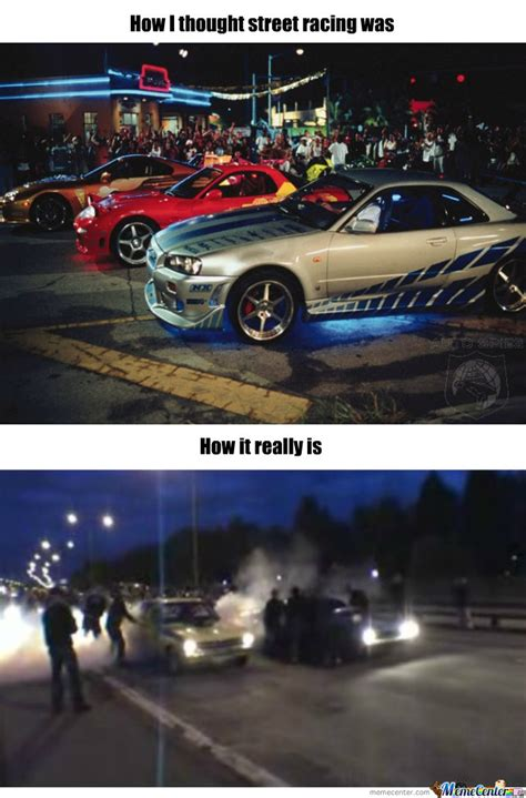 Street Racing Memes - street racing by recyclebin meme center