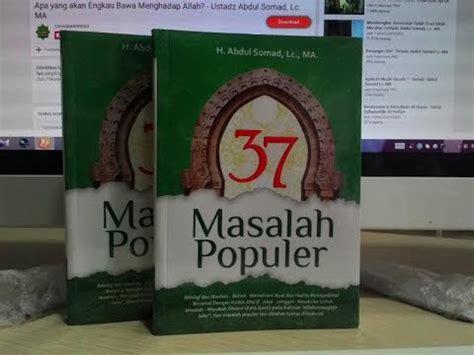 Buku 37 Masalah Populer Abdul Somad Taf buku best seller 37 masalah populer penulis ustadz abdul
