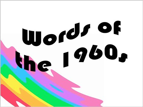 words of words of the 1960s editor proof