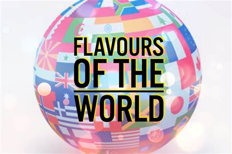 The Flavours Of cooking flavours of the world