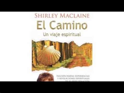 shirley maclaine camino el camino shirley maclaine