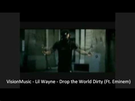 eminem drop the world lyrics eminem and lil wayne drop the world dirty