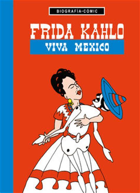 libro frida kahlo para nias frida kahlo biografia comic mini librer 237 a altair