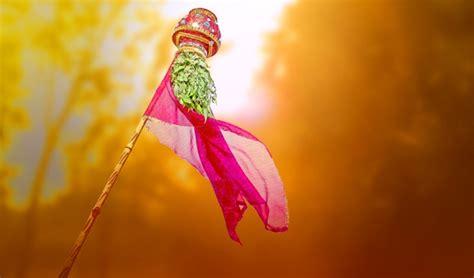 gudi padwa 2016 why do we celebrate gudi padwa india com