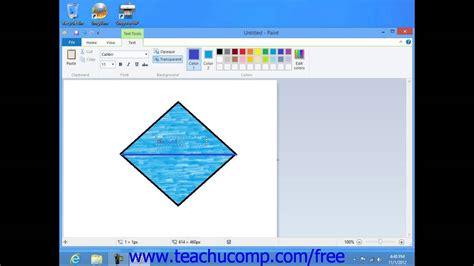 windows 10 paint tutorial windows 8 tutorial adding text in paint microsoft training