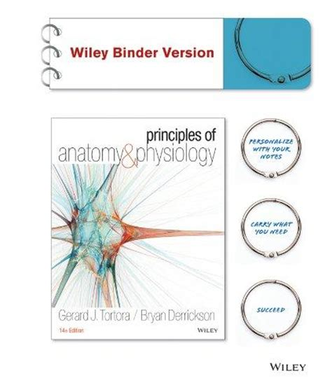 principles of anatomy and physiology 14e binder ready version with 2 binder and atlas of the skeleton 3e set ebook books by author bryan h derrickson direct textbook