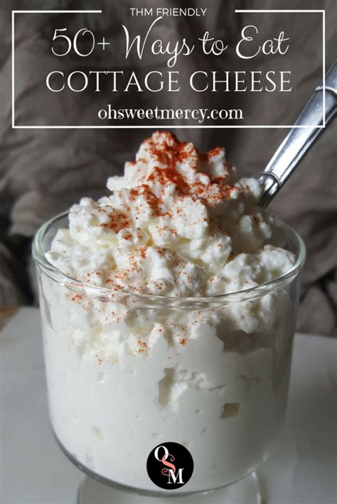 Eat With Cottage Cheese by 50 Surprising Ways To Eat Cottage Cheese Oh Sweet Mercy