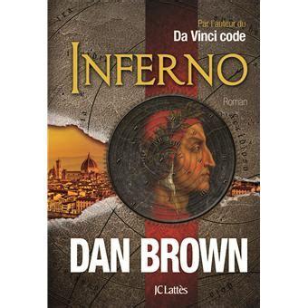 And Demons By Dan Brown Novel Ebook inferno version fran 231 aise broch 233 dan brown achat livre ou ebook achat prix fnac