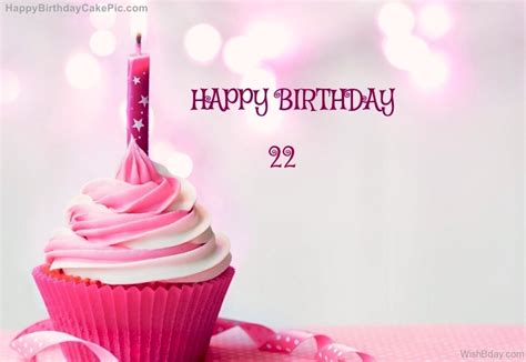 Pictures To Wish Happy Birthday 44 22nd Birthday Wishes