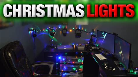 pimp your setup with christmas lights youtube