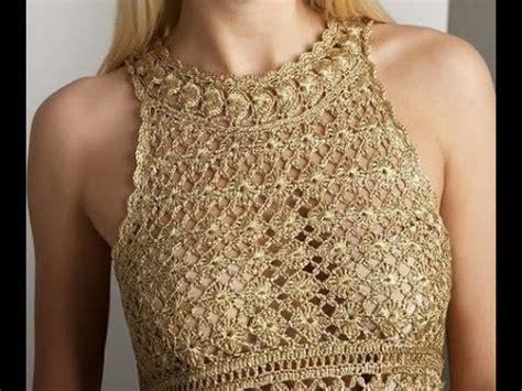 www tejidos en croche vestido dorado eva tejido a crochet youtube