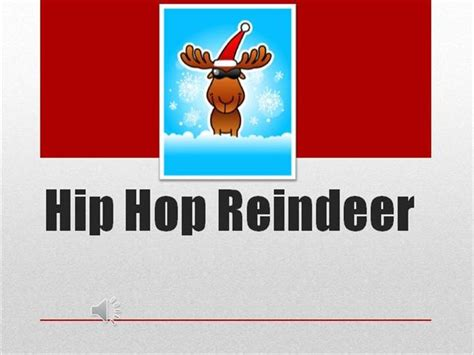 hip hop reindeer authorstream