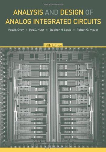 analysis and design of analog integrated circuits 6th edition rosa s