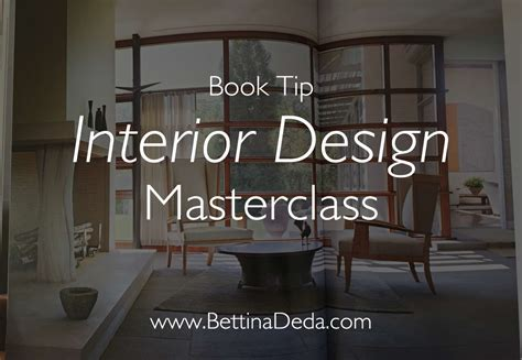 interior design class books book tip interior design masterclass bettina deda