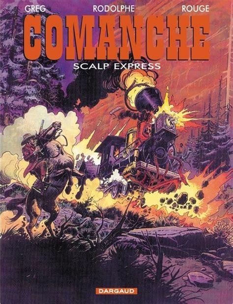 Sp 233 Cial 171 Comanche 187 Par Hermann Et Greg Bdzoom Com