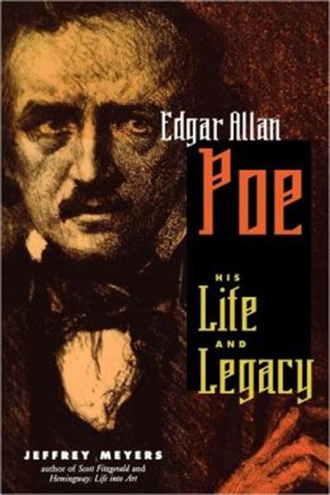 edgar allan poe biography ebook edgar allan poe his life and legacy by jeffrey meyers