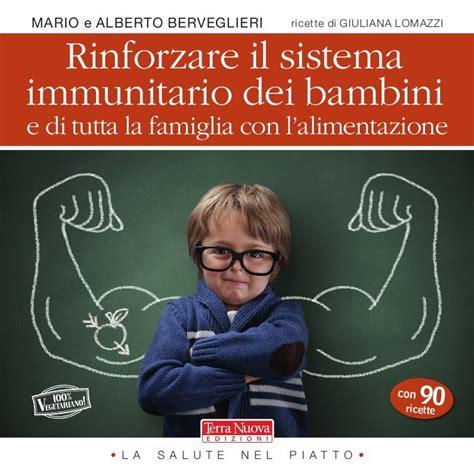 alimentazione sistema immunitario rinforzare il sistema immunitario dei bambini