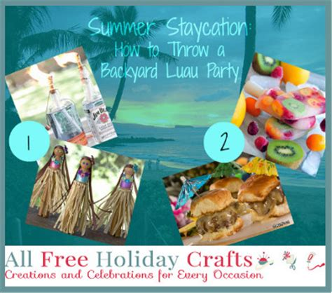 how to throw a summer backyard party summer staycation how to throw a backyard luau party