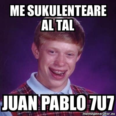 Juan Pablo Meme - meme bad luck brian me sukulenteare al tal juan pablo