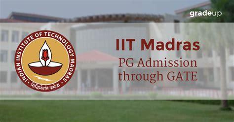 Iit Madras Mba Through Gate by Iit Delhi Pg Admissions Through Gate 2016