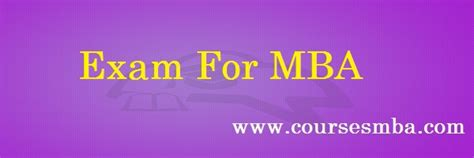 Exams To Be Given For Mba by Mba Exams Archives Coursesmba