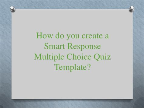 How To Make A Test L by How To Create A Smart Response Mulitple Choice Quiz