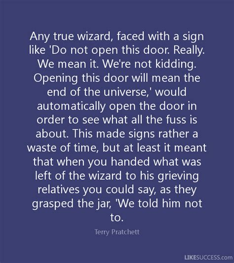 The Doors The End Meaning by Any True Wizard Faced With A Sign Like By Terry Pratchett