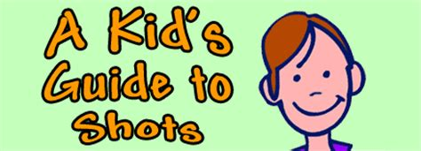 A Kid S Guide To Shots
