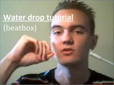 Download Video Tutorial Beatbox Water Drop | dash beatbox tutorial water drop technique