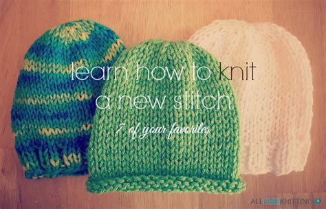 knit blogs learn how to knit a new stitch 7of your favorites