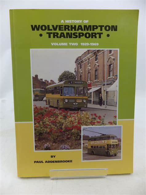a history of wolverhton transport volume two 1929 to