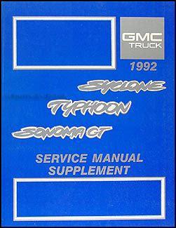 car repair manual download 1992 gmc jimmy electronic throttle control 1992 gmc sonoma pickup jimmy repair shop manual original