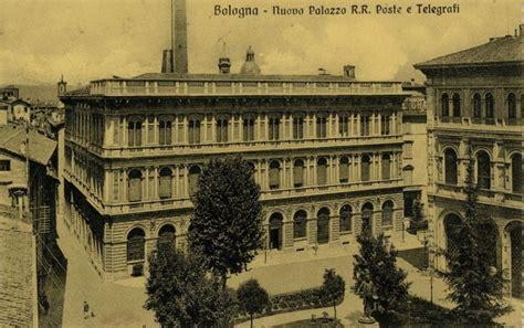 ufficio postale bologna foto i cent anni delle poste minghetti 1 di 10 bologna