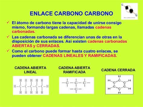 cadenas carbonadas del atomo de carbono la quimica del carbono