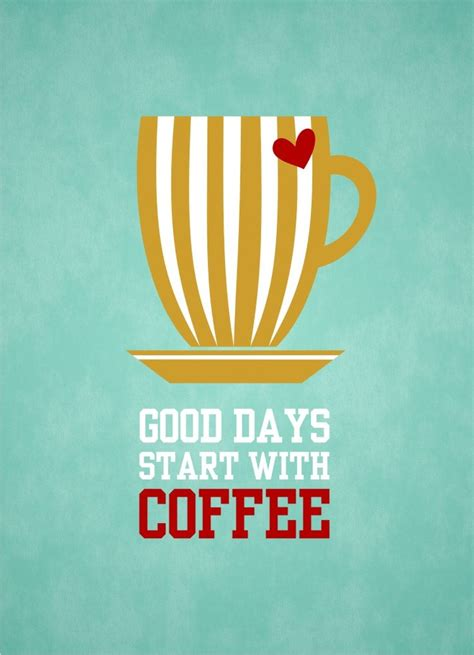 Day Coffee days start with coffee blue 8x10 instant