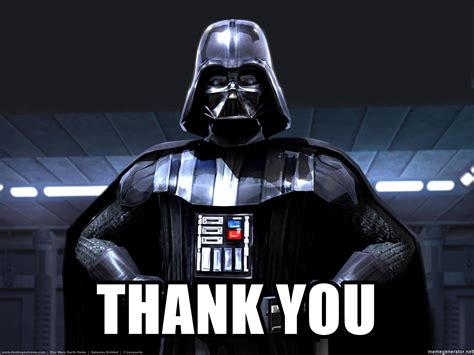 Meme Darth Vader - thank you star wars darth vader meme generator