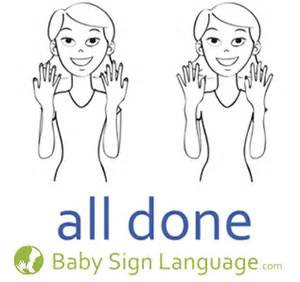 Baby Sign Language All Done » Home Design 2017