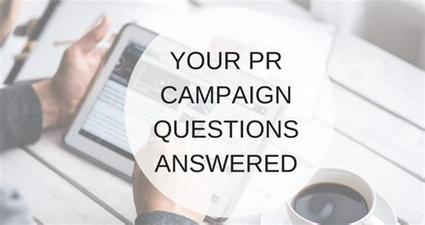 running a killer pr caign your questions answered