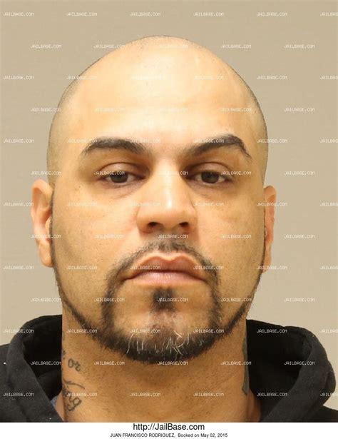 Juan Francisco Criminal Record Juan Francisco Rodriguez Arrest History